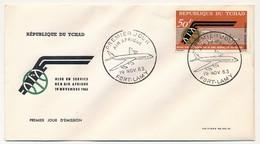 TCHAD => Enveloppe FDC - AIR AFRIQUE - 19 Novembre 1963 - Fort Lamy - Tchad (1960-...)
