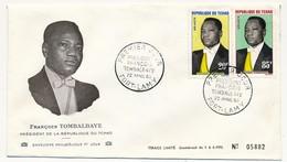 TCHAD => Enveloppe FDC - Président François Tombalbaye - 22 Avril 1963 - Fort Lamy - Tchad (1960-...)