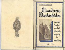 1934 VLAANDERENS KLOOSTERSTEDEKEN 7e EEUWFEEST VAN HET S. ELISABETHS BEGIJNHOF TE S. AMANDSBERG MEULEPAS BEGIJN KANTKLOS - Anciens