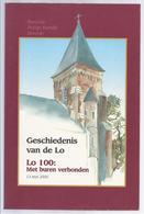 2000 GESCHIEDENIS VAN DE LO - BOVENLO LUBBEEK LINDEN LEUVEN VLIERBEEK MOLENS PASTOORS FANFARE HOEVEN ... - Histoire