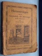 HERINNERINGEN Uit De Geschiedenis Van ANTWERPEN In De Vorige Eeuw Door EDWARD PEETERS ( L. OPDEBEEK ) ! - Books, Magazines, Comics