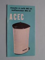Kaffeemühle ACEC MC 31 Coffee Grinder / Koffiemolen ( Zie Foto ) 10.633/7/1962/15/040 ! - Sciences & Technique