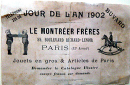 JOUETS BUVARD JOUR DE L'AN 1902 POUR ETRENNES  LE MONTREER PARIS JOUETS EN GROS RECOLLE AU DOS MAIS BIEN COMPLET - Bambini