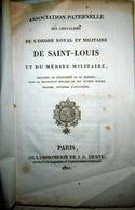 ORDRE ROYAL  DE SAINT LOUIS ET DU MERITE MILITAIRE ASSOCIATION PATERNELLE SEANCE 1821 - Documents