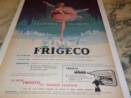 ANCIENNE PUBLICITE A LA POINTE DU FROID  FRIGECO 1958 - Publicité