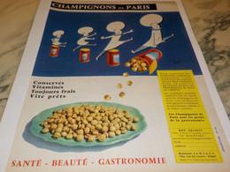 ANCIENNE PUBLICITE CHAMPIGNON DE PARIS  1958 - Affiches