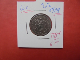 LUXEMBOURG 25 CENTS 1919 QUALITE : TTB+ - Luxembourg