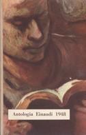 Einaudi - Antologia Einaudi 1948. - Livres, BD, Revues
