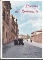 Strenna Dei Romanisti - Volume XXII - Natale Di Roma 1961. - Livres, BD, Revues