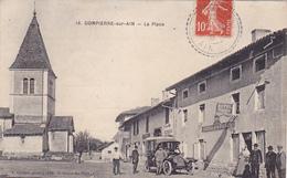 Cpa -01-dompierre-Pas Sur Delc.-animée-la Place-automobile / Tacot--hotel Des Postes-edi Cordier N°16 - France