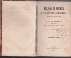 MALAGUTI--LEZIONI DI CHIMICA AGRARIA (EDIZ. ITALIANA DEL PROF. FRANCESCO SELMI). - Matematica E Fisica