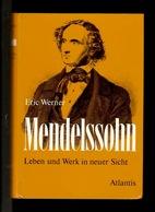 Libri - Musica E Storia - Mendelssohn - Eric Werner - Ed. Atlantis - 1980 C. I. - Non Classificati