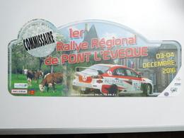Belle Plaque De Rallye , 1e Rallye Régional De Pont L'Evéque , Auto Mitsubishi  , Commissaire - Voitures (Courses)