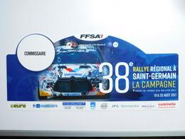 Belle Plaque De Rallye , 38e Rallye Régional Saint Germain La Campagne , Auto Citroën DS3 , Commissaire - Voitures (Courses)