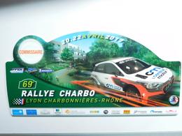 Belle Plaque De Rallye , 69e Rallye Charbo , Lyon Charbonniéres  , FFSA  , Auto Hyundai  , Commissaire - Voitures (Courses)