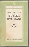 SINCLAIR LEWIS - IL GIUDICE TIMBERLANE 1948 PRIMA EDIZIONE. - Livres, BD, Revues
