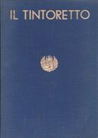 1937 VENEZIA - La Mostra Del Tintoretto - Catalogo Delle Opere - Arts, Architecture