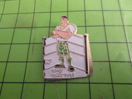 115c Pins Pin's / Rare & De Belle Qualité  THEME : SPORTS / CATCH CATCHEUR ROWDY RODDY PIPER - Lotta