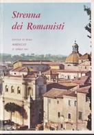 Strenna Dei Romanisti. Natale Di Roma. N. 23 - 1962. - Livres, BD, Revues
