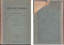 ORLANDO FURIOSO ARIOSTO EDITO AU USO DELLA GIOVENTU' BOLZA 1886 BARBERA. - Histoire, Philosophie Et Géographie