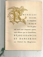 Programme, Réjouissances Et Danceries ,hôtel Du Magistrat ,Bruxelles,1954,8 Pages , 5 Scans ,frais Fr 2.95 E - Programmi