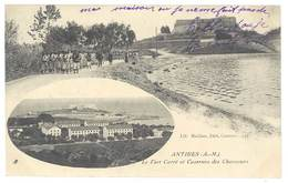 Cpa Antibes - Le Fort Carré Et Casernes Des Chasseurs - Antibes