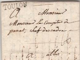 Lettre Marque Postale TOULON Var 1/7/1770 De Maisonier à Comte De Panat Chef Escadre  Albi Tarn  VOIR TEXTE - Marcofilie (Brieven)