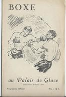 PARIS - BOXE Au Palais De Glace R - 12 Pages Nombreuses Pub. Dont Banania Et Bons Du Trésor - Programmes