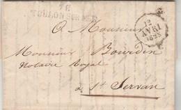 Lettre Marque Postale 78 TOULON SUR MER Var 12/4/1828 Pour Bourdin St Servan- Texte 3 Pages - Storia Postale
