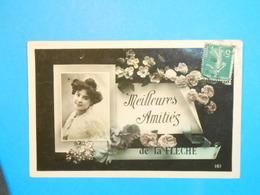 72 ) Meilleurs Amitiés De La Flèche : N° 161 - Année 1910 - EDIT : - La Fleche