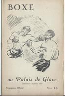 PARIS - BOXE Au Palais De Glace, Réunion Du 18 Février  - 12 Pages Nombreuses Pub. Dont Banania Et Bar Américain - Programmi