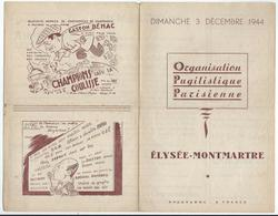 PARIS - BOXE à L'ELYSEE-MONTMARTRE Le Dimache 3 Décembre 1944 - 4 Pages - Programmes