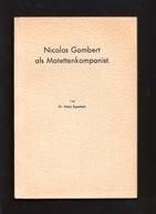Libri - Musica E Storia - Nicolas Gombert Als Motettenkomponist - 1935 - Livres, BD, Revues