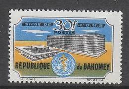 TIMBRE NEUF DU DAHOMEY - INAUGURATION DU SIEGE DE L'O.M.S., A GENEVE N° Y&T 239 - WHO