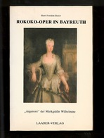 Libri - Musica E Storia - Rokoko-Oper In Bayreuth - Laaber Verlag - 1983 C. I. - Non Classificati
