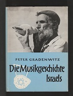 Libri - Musica E Storia - Die Musikgeschichte Israels - Peter Grandenwitz - 1961 - Livres, BD, Revues
