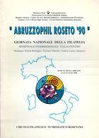 ABRUZZOPHIL ROSETO '90 - GIORNATA NAZIONALE DELLA FILATELIA SEMIFINALE INTERREGIONALE ITALIA CENTRO 21/22 LUGLIO 1990 - Exposiciones Filatélicas