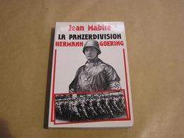 LA PANZERDIVISION HERMANN GOERING Guerre 1940 1945 3 ème Reich Wehrmacht Russie Silésie Pologne Ukraine France Armée - Oorlog 1939-45