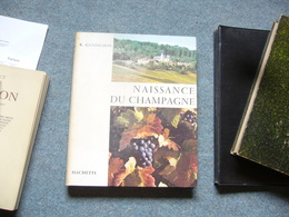 R. Gandilhon  Naissance Du Champagne - Champagne - Ardenne