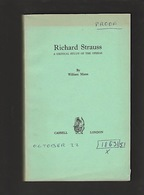 Libri - Musica E Storia - Richard Strauss A Critical Study Of The Operas - Livres, BD, Revues