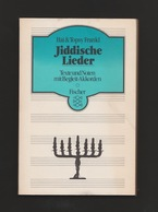 Libri - Musica E Storia - Jiddische Lieder - Hai E Topsy Frankl - Fischer - Livres, BD, Revues