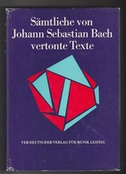 Libri - Musica E Storia - Samtliche Von Johann Sebastian Bach Vertonte Texte - Livres, BD, Revues