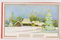 816 - CARTE BONNE ANNEE GAUFFREE . MAISONS ET SAPINS DANS PAYSAGE ENNEIGE - Nouvel An