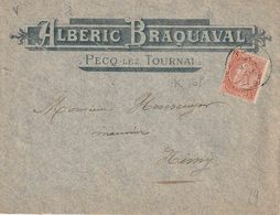 "Geïllustreerde FIRMA  Brief ""ALBERIC  BRAQUAVAL /  PECQ Lez Tournai PZ 10 C. ""PECQ 17 AOUT 1897"" - 1893-1900 Fine Barbe"