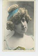 FEMMES - FRAU - LADY - SPECTACLE - ARTISTES 1900 - Portrait Artiste LILIA DECLOS - Femmes