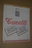 Ancien Calendrier Publicitaire Toselli 1950,pour Le 50 Iem Anniversaire,31,5 Cm. Sur 24 Cm.complet - Calendriers