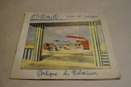 Ancien Ouvrage Exposition De Liège 1930,Ostende Reine Des Plages,complet 26 Cm. Sur 22 Cm. - Publicités
