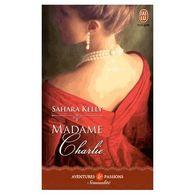 Madame Charlie Sahara Kelly+++TBE+++ PORT GRATUIT - Livres, BD, Revues
