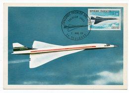 Carte Maximum 1969 - Concorde 1er Vol De L'avion Supersonique  YT PA 43 - 31 Toulouse ( Réf A1595) - Cartes-Maximum