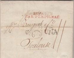Lettre De Barcelone 30/4/1808 Marque Postale B CATALUNA + Marque Entrée Espagne Par Perpignan Pour Bousquet Toulouse - Marcophilie (Lettres)